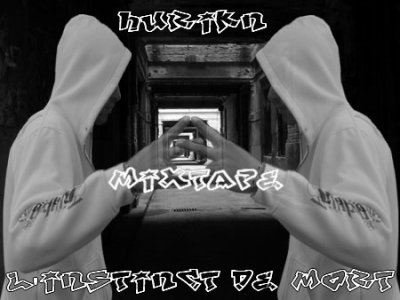 MIXTAPE EN PREPA &quot;L'Instinct de Mort&quot;. 